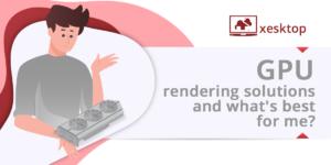 GPU, gpu rendering